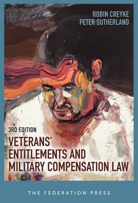 Veterans' Entitlements and Military Compensation Law