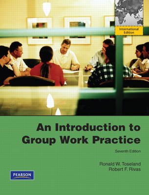 An Introduction to Group Work Practice 7/e + MySocworklab