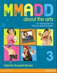 MMADD About the Arts!: An Introduction to Primary Arts Education + MyEducationLab (with new copies only)