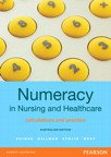 Value Pack Numeracy in Nursing and Healthcare + MyMathLab