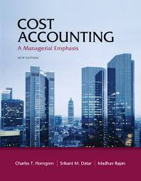 Cost Accounting : A Managerial Emphasis + MyAccountingLab 14ed