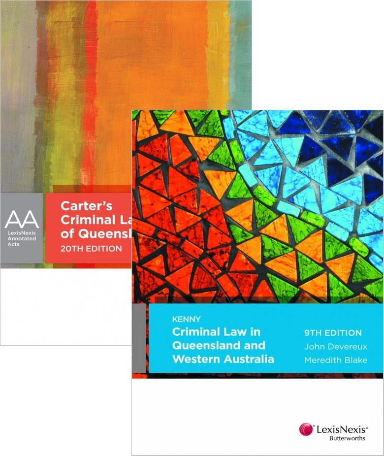 CRIM1S2015 - Criminal Law in Queensland and WA 9th Edition + Carter's Criminal Law of Queensland 20th Edition