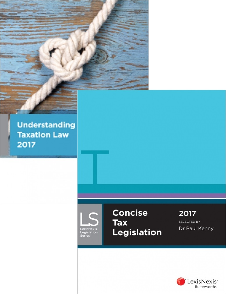TAX210 : Understanding Taxation Law 2017 + LN Concise Tax Legislation 2017