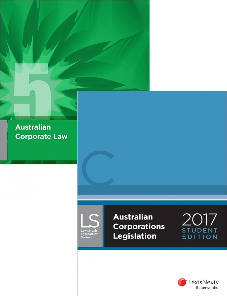 CORP240 : Australian Corporate Law + Australian Corporations Legislation 2017 Student edition