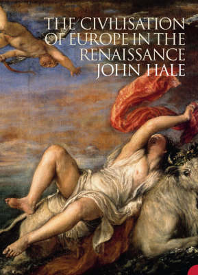 The Civilisation of Europe in the Renaissance