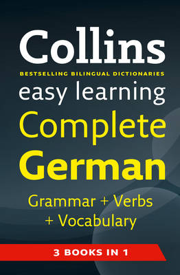 Easy Learning Complete German Grammar, Verbs and Vocabulary (3 Books in 1)