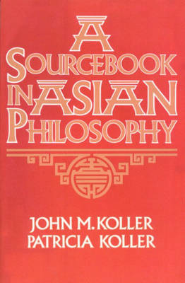 Sourcebook in Asian Philosophy