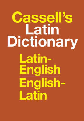 Cassell's Standard Latin Dictionary: Latin/English, English/Latin