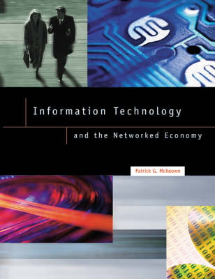 Information Technology and the Networked Economy