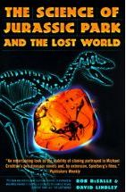"The Science of ""Jurassic Park"" and ""the Lost World"""