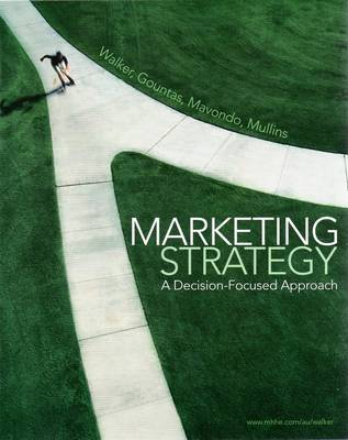 Marketing Strategy - Decision Focused Approach