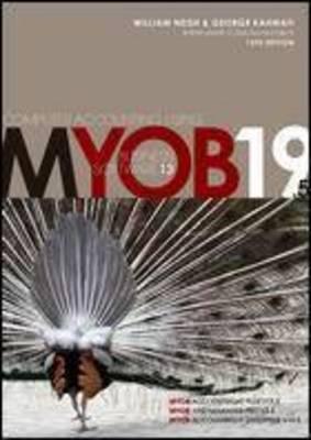 Computer Accounting Using MYOB Business Software V19