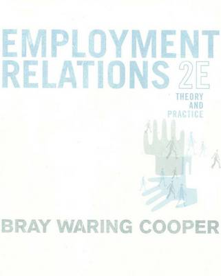Employment Relations Theory and Practice 2nd Edition