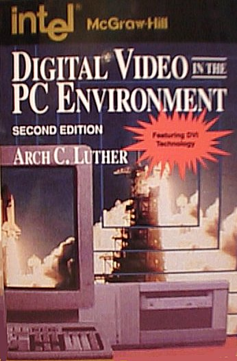 Digital Video in the Personal Computer Environment