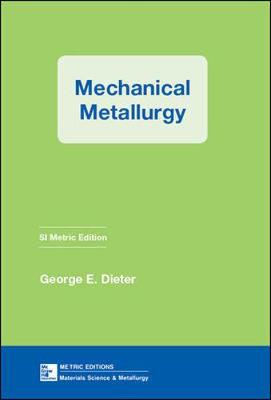 Mechanical Metallurgy,Si Metric Ed