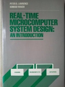 Real-Time Microcomputer System Design: An Introduction