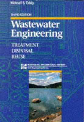 Wastewater Engineering: Treatment, Disposal and Reuse