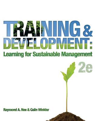 Training and Development: Learning for Sustainable Management (Australian Edition)