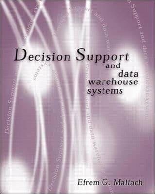 Decision Support and Data Warehouse Systems
