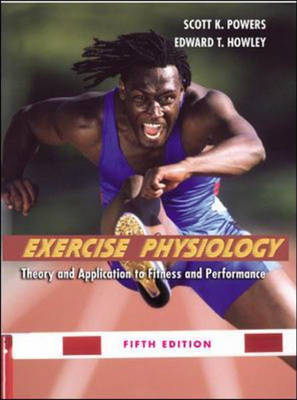 Exercise Physiology: Theory and Application to Fitness and Performance: With Ready Notes and PowerWeb/OLC Bind-in Passcard