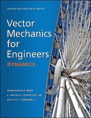 Vector Mechanics For Engineers: Dynamics 9E, Si Units