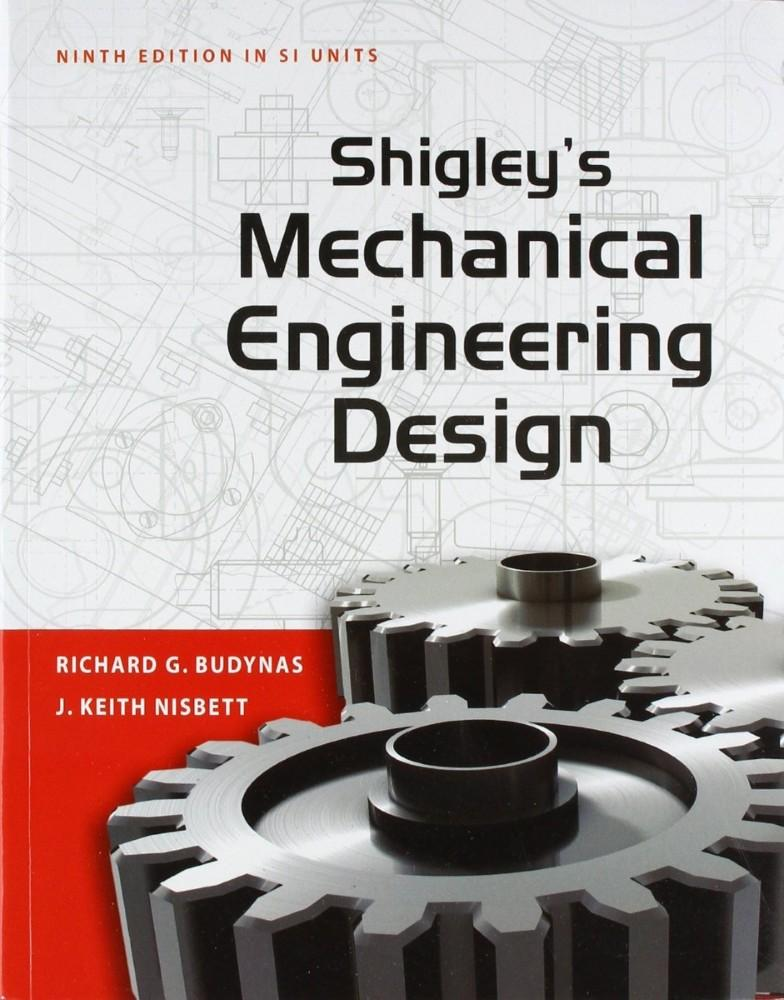 Shigley's Mechanical Engg Design 9E Si
