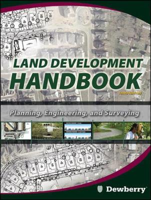 Land Development Handbook Planning Engineering And Surveying 3/E