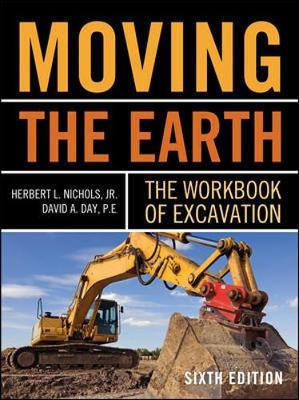 Moving The Earth The Workbook Of Excavation 6/E