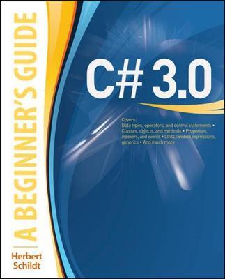 C# 3.0 A Beginner's Guide