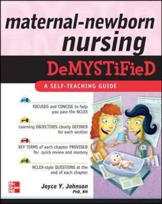 Maternal-Newborn Nursing Demystified