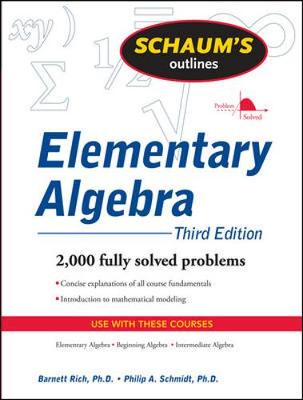 Schaums Outline Of Elementary Algebra 3/E Revised