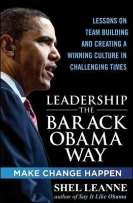 Leadership The Barack Obama Way