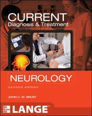 CURRENT DIAGNOSIS and TREATMENT IN NEUROLOGY 2/E