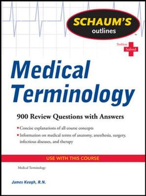 Schaums Outline Of Medical Terminology