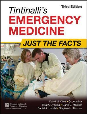 Tintinallis Emergency Medicine Just The Facts 3/E