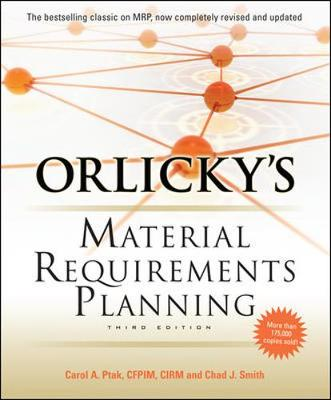 Orlickys Material Requirements Planning 3/E