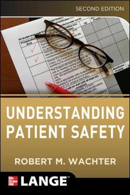 Understanding Patient Safety 2/E