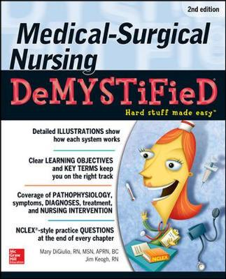 Medical-Surgical Nursing Demystified 2/E