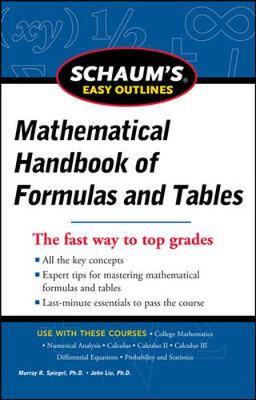 Schaum's Easy Outline of Mathematical Handbook of Formulas and Tables