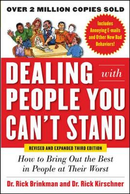DEALING WITH PEOPLE YOU CAN?T STAND, REV