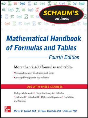 Schaums Outline Of Mathematical Handbook Of Formulas And Tables 4/E