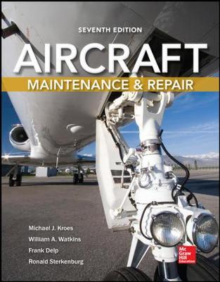 Aircraft Maintenance And Repair 7/E