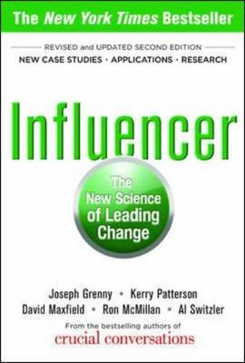 INFLUENCER  THE NEW SCIENCE OF LEADING C