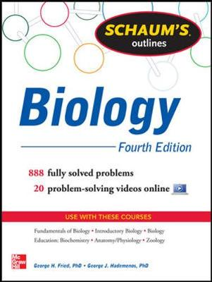 Schaum's Outline of Biology: 865 Solved Problems + 25 Videos