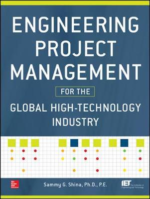 Engineering Project Management For Global High Technology Industry