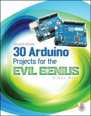30 ARDUINO PROJECTS 4 EVIL GENIUS 2E