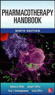 Pharmacotherapy Handbook 9/E