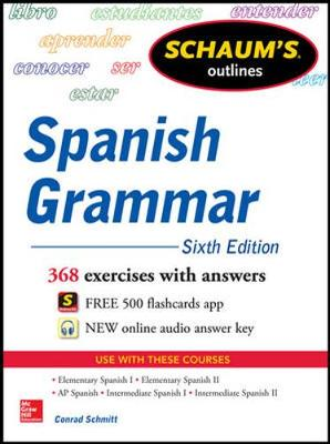 Schaums Outline of Spanish Grammar 6/E