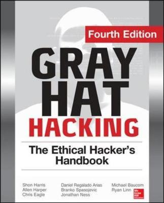 GRAY HAT HACKING THE ETHICAL HACKER'S HB