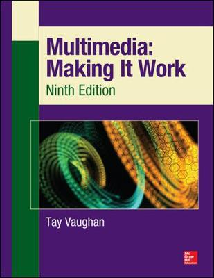 MULTIMEDIA MAKING IT WORK 9E